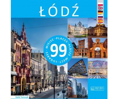 Łódź. 99 miejsc