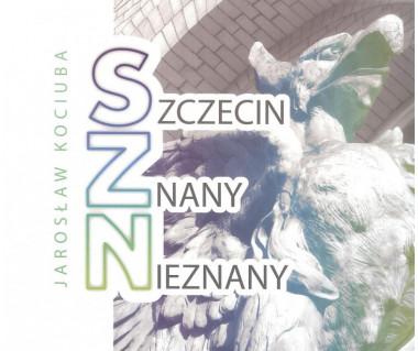 Szczecin znany i nieznany