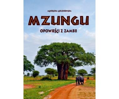 Mzungu. Opowieści z Zambii
