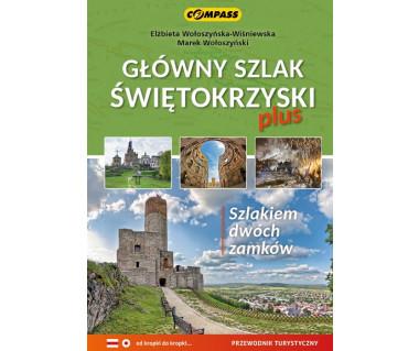 Główny Szlak Świętokrzyski plus Szlakiem dwóch zamków