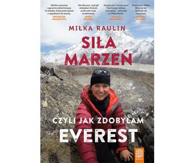 Siła marzeń czyli jak zdobyłam Everest