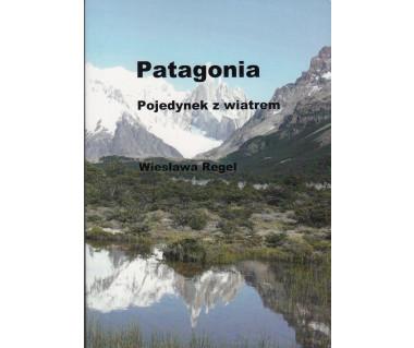 Patagonia. Pojedynek z wiatrem