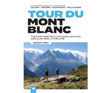 Tour du Mont Blanc. The most spectacular long-distance circular trek in the Alps