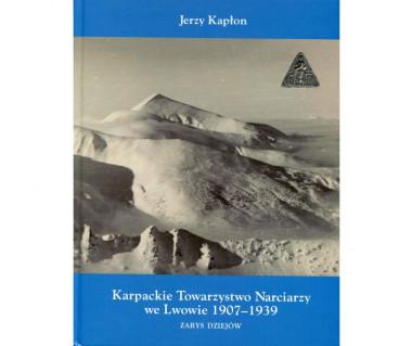 Karpackie Towarzystwo Narciarzy we Lwowie 1907-1939. Zarys dziejów