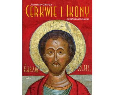 Cerkwie i ikony Łemkowszczyzny