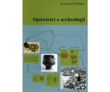 Opowieści o archeologii