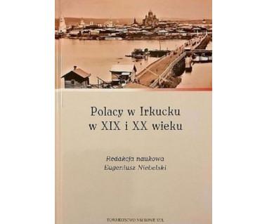 Polacy w Irkucku w XIX i XX wieku