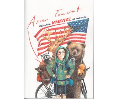 Odkryłam Amerykę po swojemu