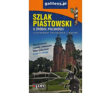 Szlak piastowski ilustr. przewodnik z mapami