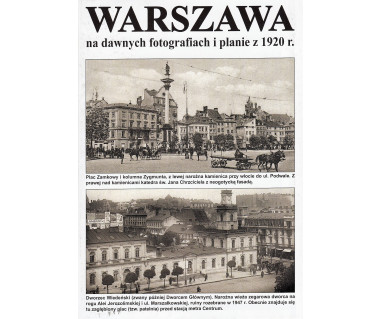 Warszawa na dawnych fotografiach i planie z 1920 r.