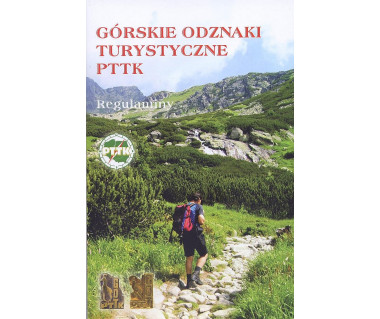 GOT PTTK, Narciarskie Odznaki Turystyczne PTTK, Górskie Odznaki COTG PTTK. Regulaminy