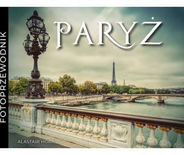 Paryż - fotoprzewodnik