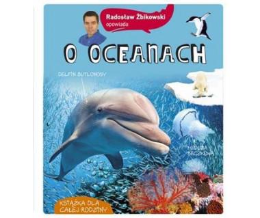 Radosław Żbikowski opowiada o oceanach