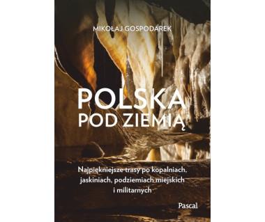 Polska pod ziemią