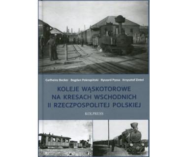 Koleje wąskotorowe na Kresach Wschodnich II RP