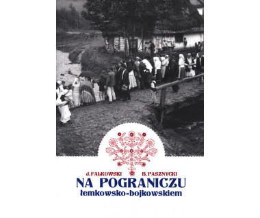 Na pograniczu łemkowsko-bojkowskim (reprint 1935 r.)