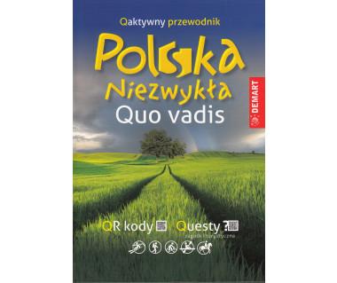 Polska Niezwykła. Quo vadis