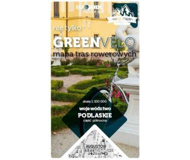 Podlaskie część północna nie tylko Green Velo mapa rowerowa