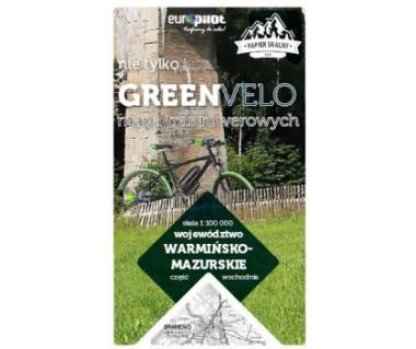 Warmińsko-Mazurskie cz. wschodnia nie tylko Green Velo mapa rowerowa
