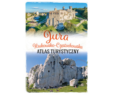 Atlas turystyczny Jura Krakowsko-Częstochowska
