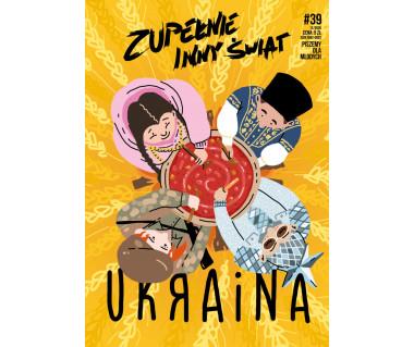 Zupełnie inny świat 39 (12/2020) Ukraina