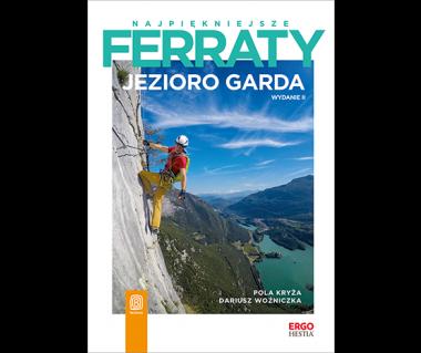 Najpiękniejsze Ferraty Jezioro Garda