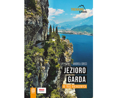 Jezioro Garda. 48 tras hikingowych