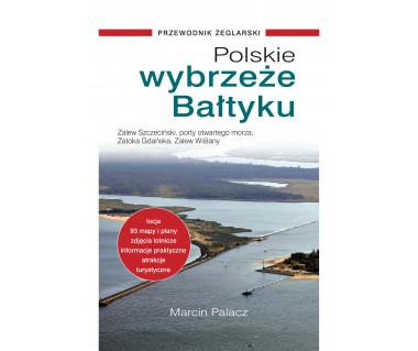 Polskie wybrzeże Bałtyku. Przewodnik żeglarski