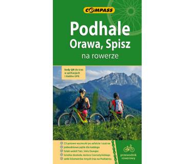 Podhale, Orawa, Spisz na rowerze