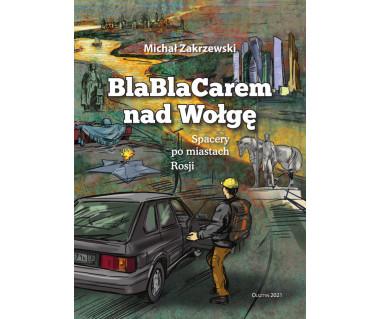 BlaBlaCarem nad Wołgę. Spacery po miastach Rosji