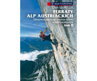 Ferraty Alp Austriackich. Tom II Zachód