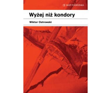 Wyżej niż kondory (e-book)