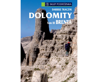 Dolomity. Tom III. Brenta i Madonna di Campiglio (e-book)