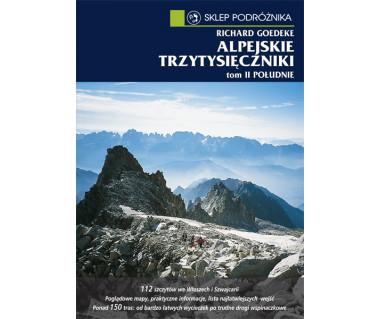 Alpejskie trzytysięczniki. Tom II. Południe (e-book)