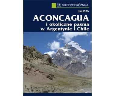 Aconcagua i okoliczne pasma w Argentynie i Chile (e-book)