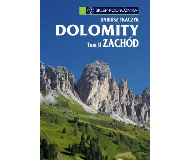 Dolomity. Tom II. Zachód (e-book)